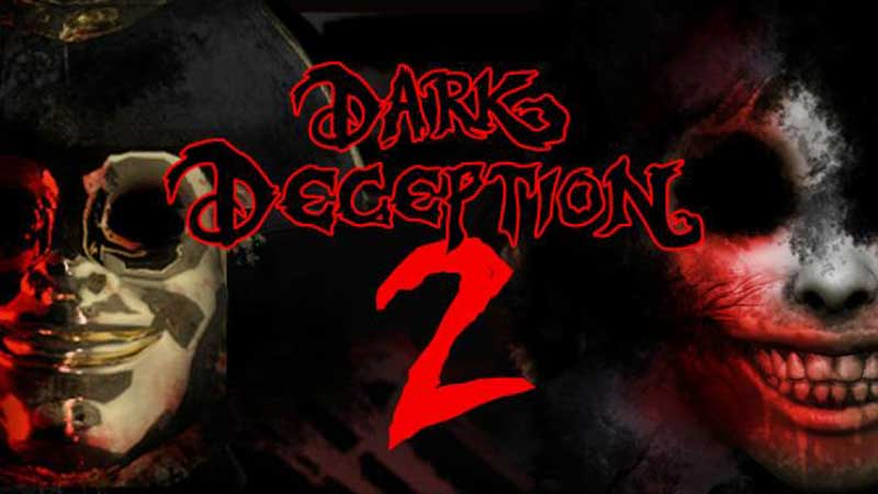 Descargar Dark Deception Chapter 2 Para PC / Por MEGA / FULL /GRA